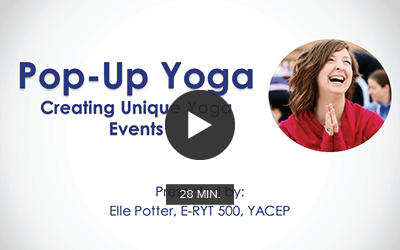 CCE Workshop | Pop-Up Yoga: Creating Unique Yoga Events