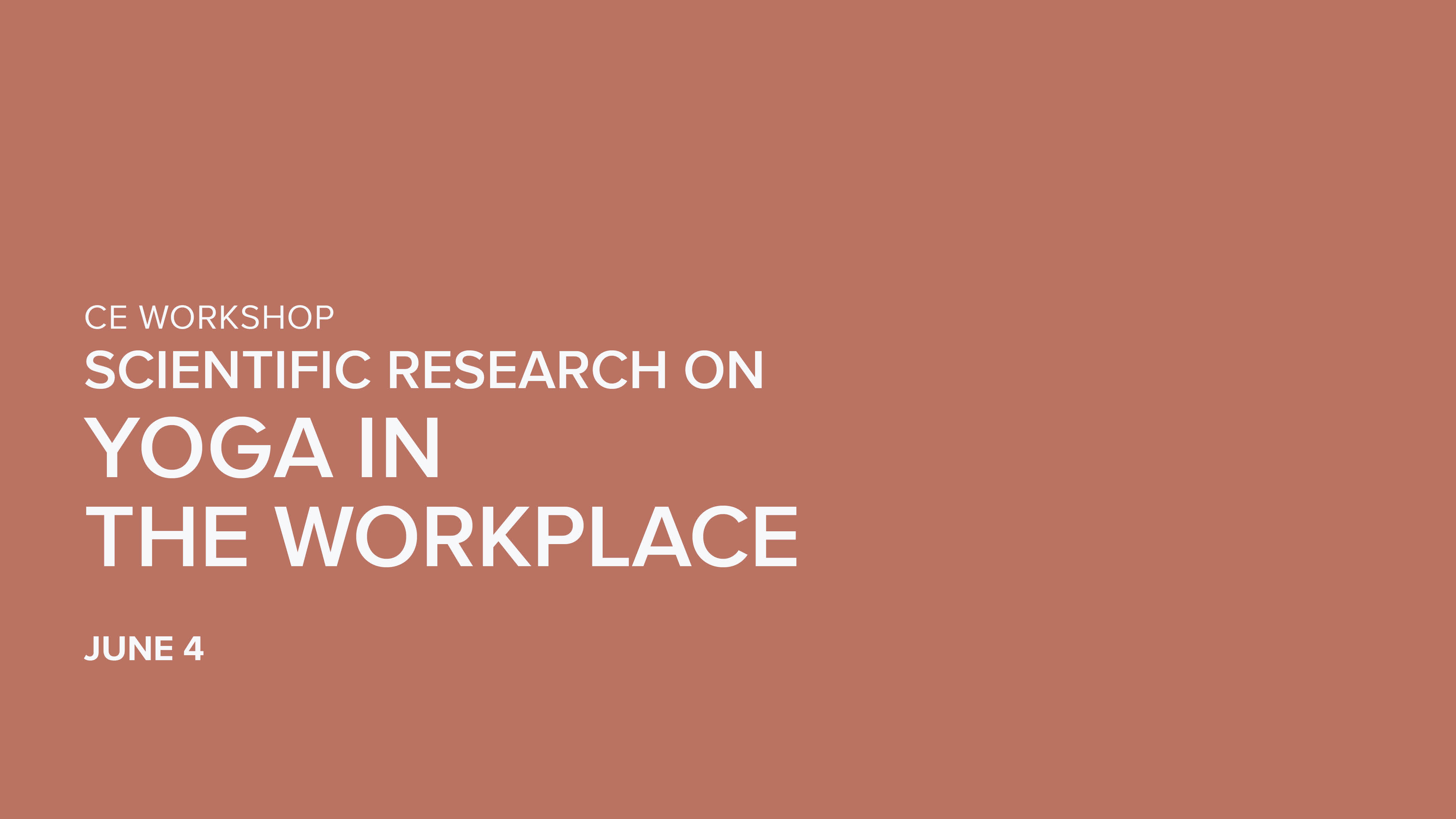 CE Workshop | Scientific Research on Yoga in the Workplace