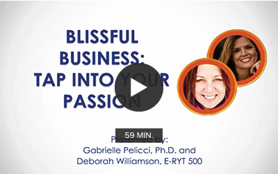 Click to watch ''Blissful Business: Tap Into Your Passion