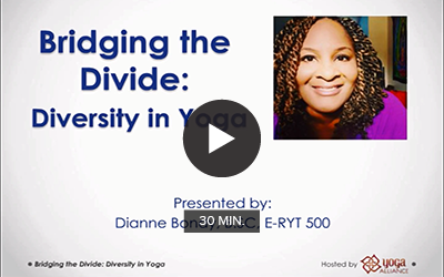 Click to watch 'Bridging the Divide: Diversity in Yoga'