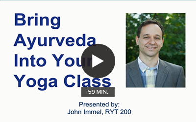 Click to watch 'Bring Ayurveda into Your Yoga Class'