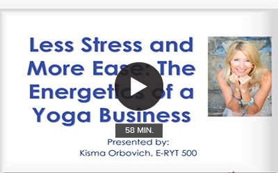 Less Stress and More Ease: The Energetics of a Yoga Business