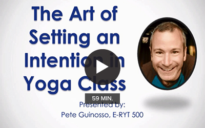The Art of Setting an Intention in Yoga Class