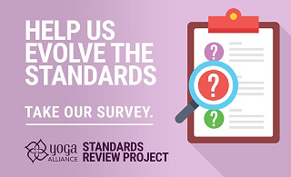 Yoga Alliance Standards Review Project Survey