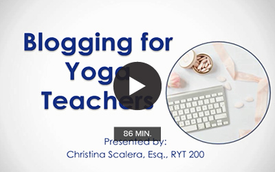 The Basics of Blogging for Yoga Teachers