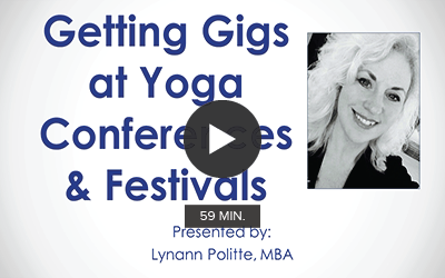 Getting Gigs at Yoga Conferences and Festivals
