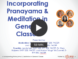 Incorporating Pranayama & Meditation in General Classes