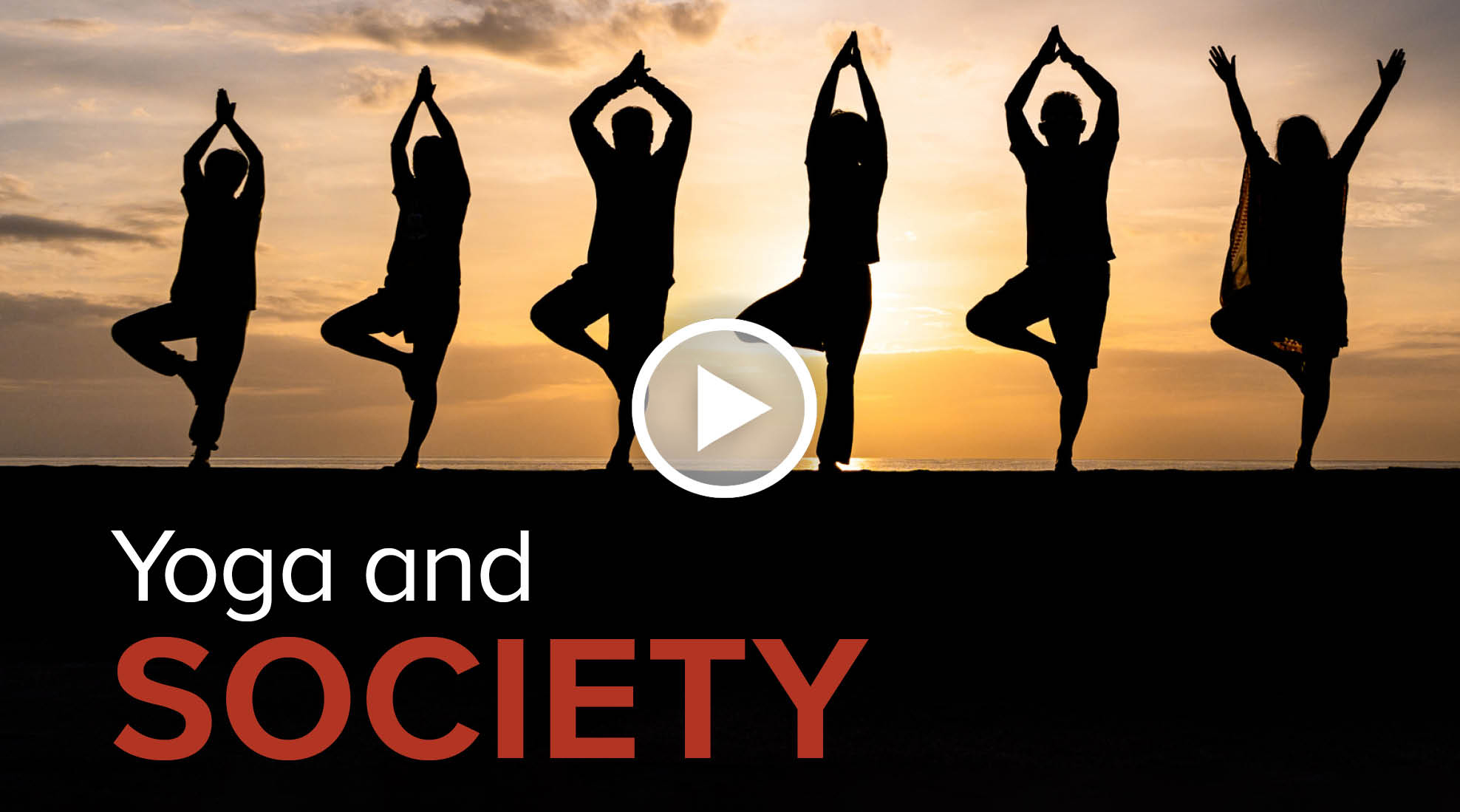 Yoga and Society