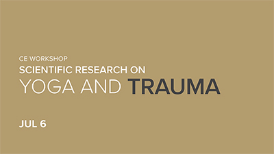 CE Workshop | Scientific Research on Yoga and Trauma