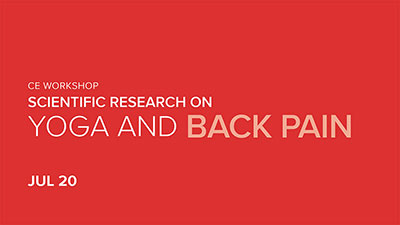 CE Workshop | Scientific Research on Yoga and Back Pain