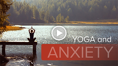 Anxiety and Yoga