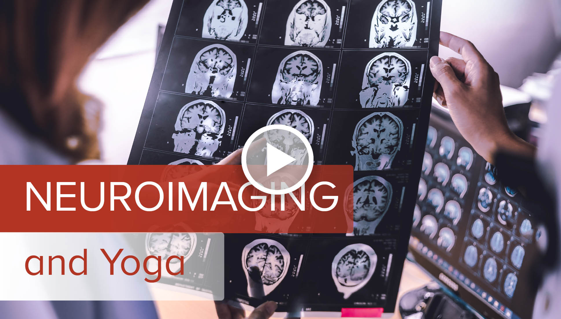 Neuroimaging and Yoga