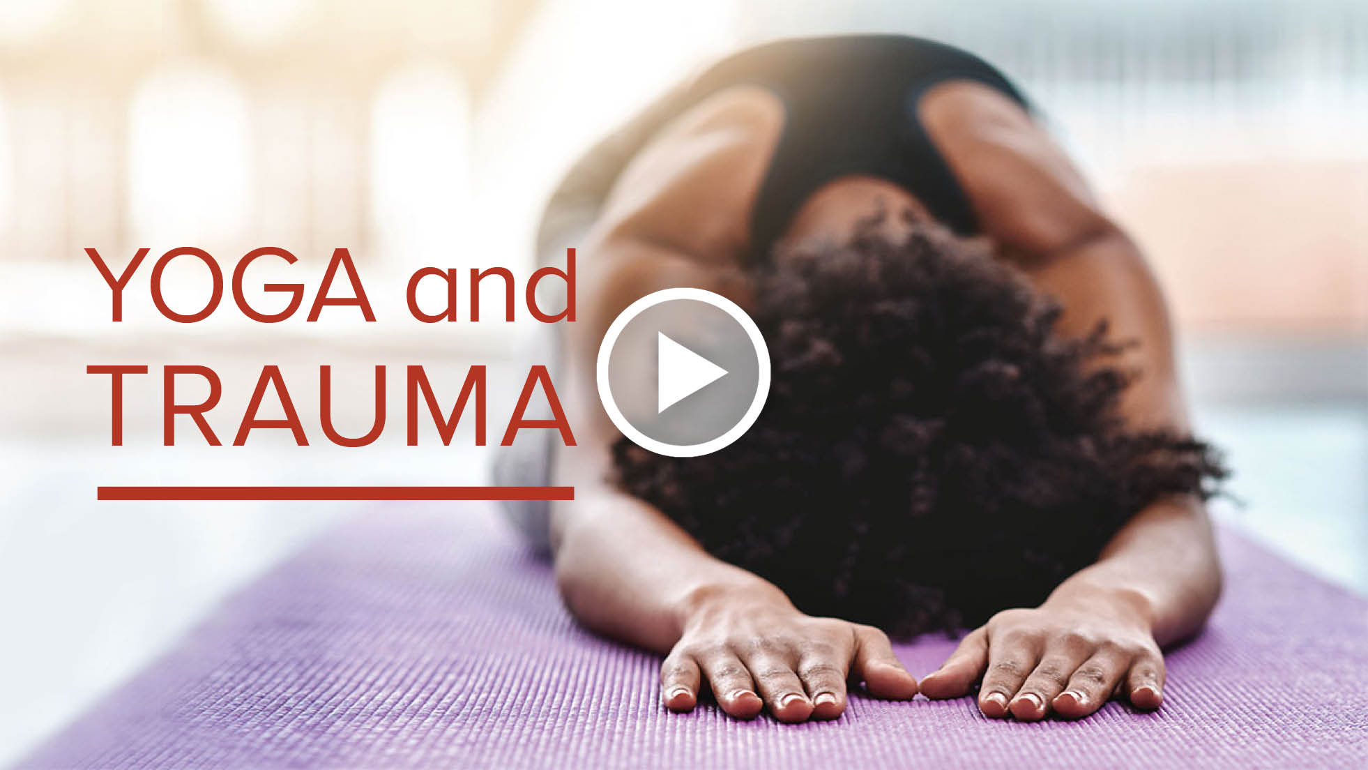 Yoga and Trauma